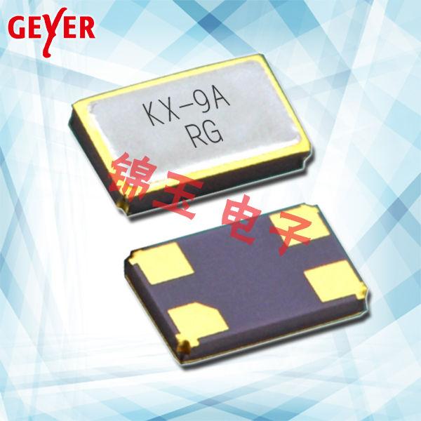 GEYER晶振,贴片晶振,KX–9A晶振