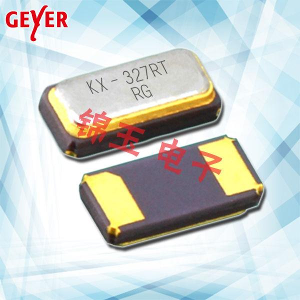 GEYER晶振,贴片晶振,KX-327RT晶振,贴片无源晶振